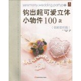 Crocheted Wedding Projects Pattern Book